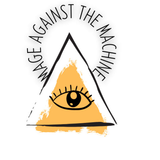A sketched pyramid is shaded with gold. An eye sits in the middle and there is a halo of black capitalized letters spelling out: MAGE AGAINST THE MACHINE