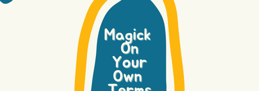 """SImple header and title page for the Mage Against the Machine Podcast. There are some doodle images and in the center it says, """"Magick on Your Own Terms"""". It also tells us Mage Against the Machine: the Podcast and tells us that it is season 2 episode 5. Hashtag M A T M"""